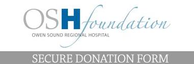 Owen Sound Regional Hospital Foundation Secure Donation Form