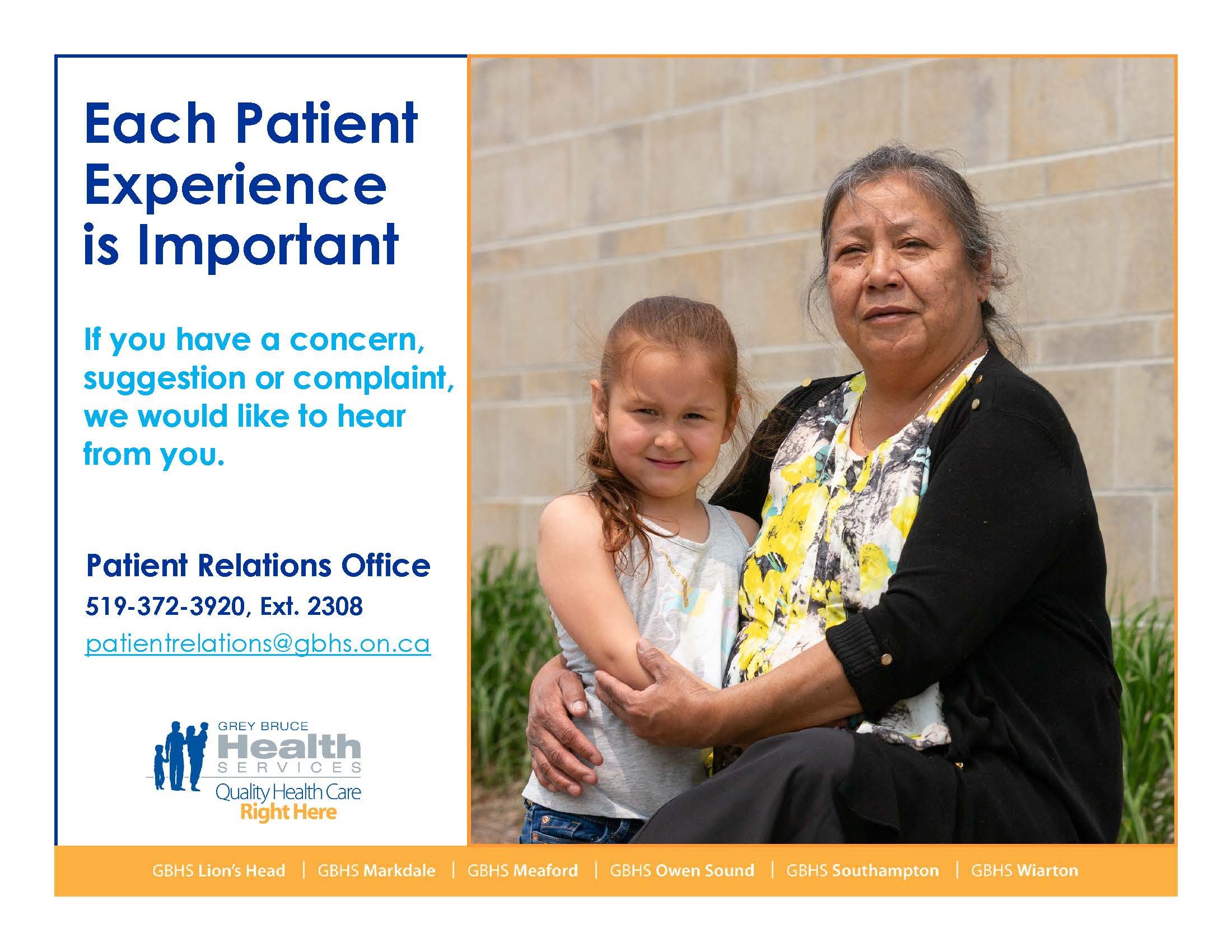 Patient Experience Poster: Each Patient Experience is Important. If you have a concern, suggestion or complaint we would like to hear from you.